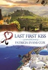 Last First Kiss: A Passport to Love Romance (English Edition)