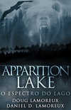 Apparition Lake: O Espectro do Lago