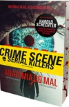 Serial Killers - Anatomia do Mal - Bloody Edition: Entre na mente dos psicopatas