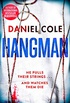 Hangman: A gripping detective thriller from the bestselling author of Ragdoll (A Ragdoll Book Book 2) (English Edition)