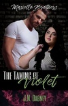 The Taming of Violet