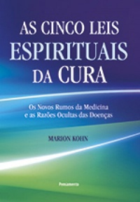 AS CINCO LEIS ESPIRITUAIS DA CURA