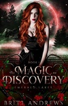 The Magic of Discovery