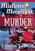 MISTLETOE, MOONLIGHT, and MURDER