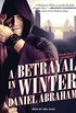 A Betrayal in Winter: 2