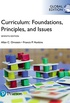 Curriculum: Foundations, Principles, and Issues, Global Edition (English Edition)
