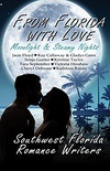 From Florida With Love: Moonlight & Steamy Nights (English Edition)