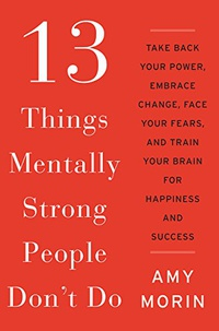 13 Things Mentally Strong People Don