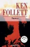Triple [Paperback] [Jan 01, 2003] FOLLETT,KEN
