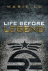 Life Before Legend