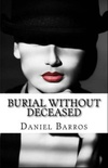 BURIAL WITHOUT DECEASED
