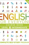 English for Everyone Course Book Level 3 Intermediate: A Complete Self-Study Programme