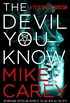 The Devil You Know (English Edition)