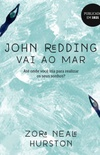 John Redding vai ao mar