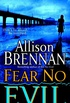 Fear No Evil: A Novel
