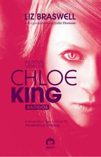 As Nove Vidas de Chloe King: Banidos