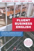 FLUENT BUSINESS ENGLISH - BUSINESS DIALOGUES