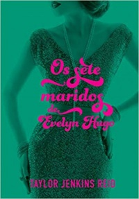 Os Sete Maridos de Evelyn Hugo