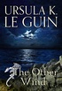 The Other Wind: The Sixth Book of Earthsea (English Edition)