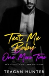 Text Me Baby One More Time