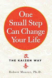 One Small Step Can Change Your Life: The Kaizen Way (English Edition)