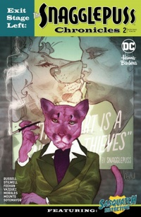 Exit Stage Left: The Snagglepuss Chronicles #02