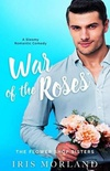 War of the Roses - The Flowers Shop Sisters 0.5