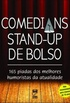 COMEDIANS STAND-UP DE BOLSO