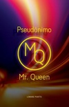 Pseudônimo Mr. Queen
