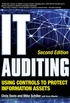IT Auditing Using Controls to Protect Information Assets, 2nd Edition (English Edition)