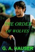 The Order of Wolves (Wolf-Shape-Shifter Series Book 2) (English Edition)