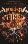 Forged in Fire and Stars