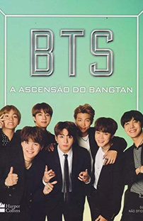 BTS. A Ascensão do Bangtan