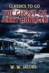 The Ghost of Jerry Bundler (Classics To Go) (English Edition)