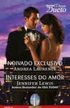 Noivado Exclusivo & Interesses do Amor