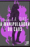 A Manipuladora do Caos