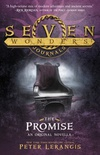 The promise (Seven Wonders #4,5)