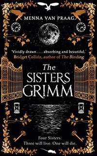 The Sisters Grimm: The darkly beguiling fantasy escape of 2020 (English Edition)