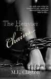 The Heavier The Chains...