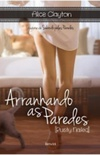 Arranhando as Paredes