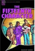 Oxford Bookworms Starters: Narrative: The Fifteenth Character