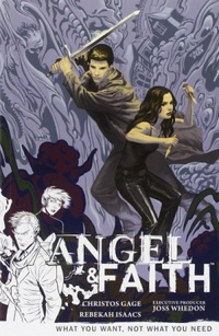Angel & Faith: What You Want, Not What You Need