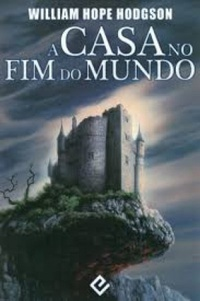 A Casa no Fim do Mundo (A casa no Limiar)