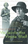 The Letters of Vita Sackville-West and Virginia Woolf