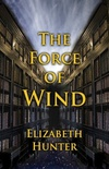 The Force of the Wind: Elemental Mysteries 3