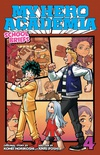 My Hero Academia: School Briefs, Vol. 4: Festival For All: Volume 4