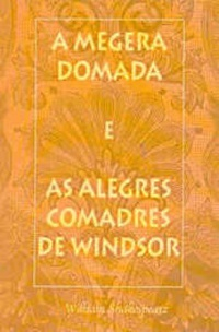 A megera domada as alegres comadres de windsor