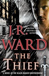 The Thief: A Novel of the Black Dagger Brotherhood