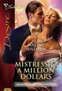 MISTRESS AND A MILLION DOLLARS
