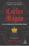 Carlos Magno (Charlemagne and Roland)